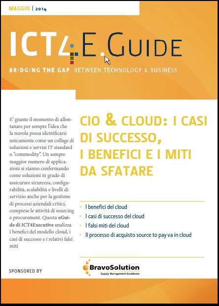 Bravo Solution - cio & cloud: i casi di successo, i benefici e i miti da sfatare