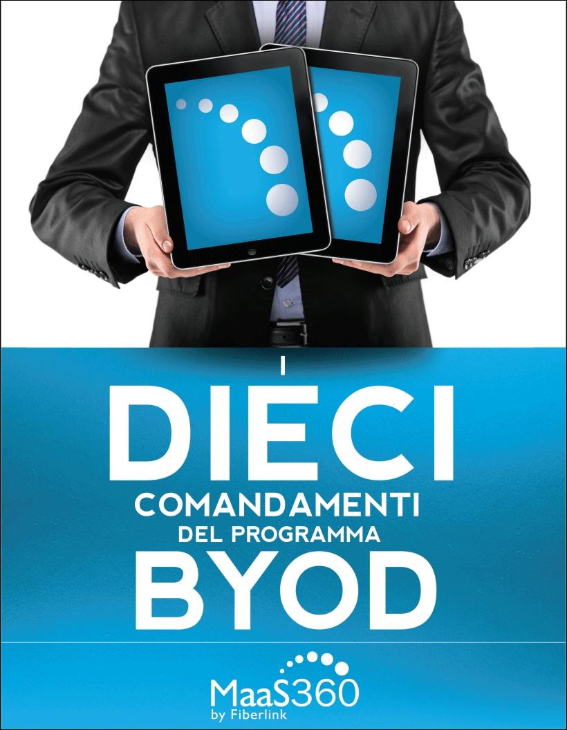 IBM - Maas360 i 10 comandamenti del BYOD