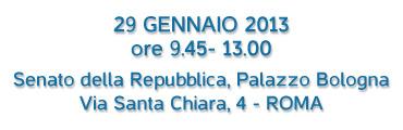 29 Gennaio 2013 - Roma