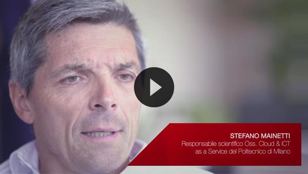 STEFANO MAINETTI, Oss. Cloud & ICT as a Service del Politecnico di Milano