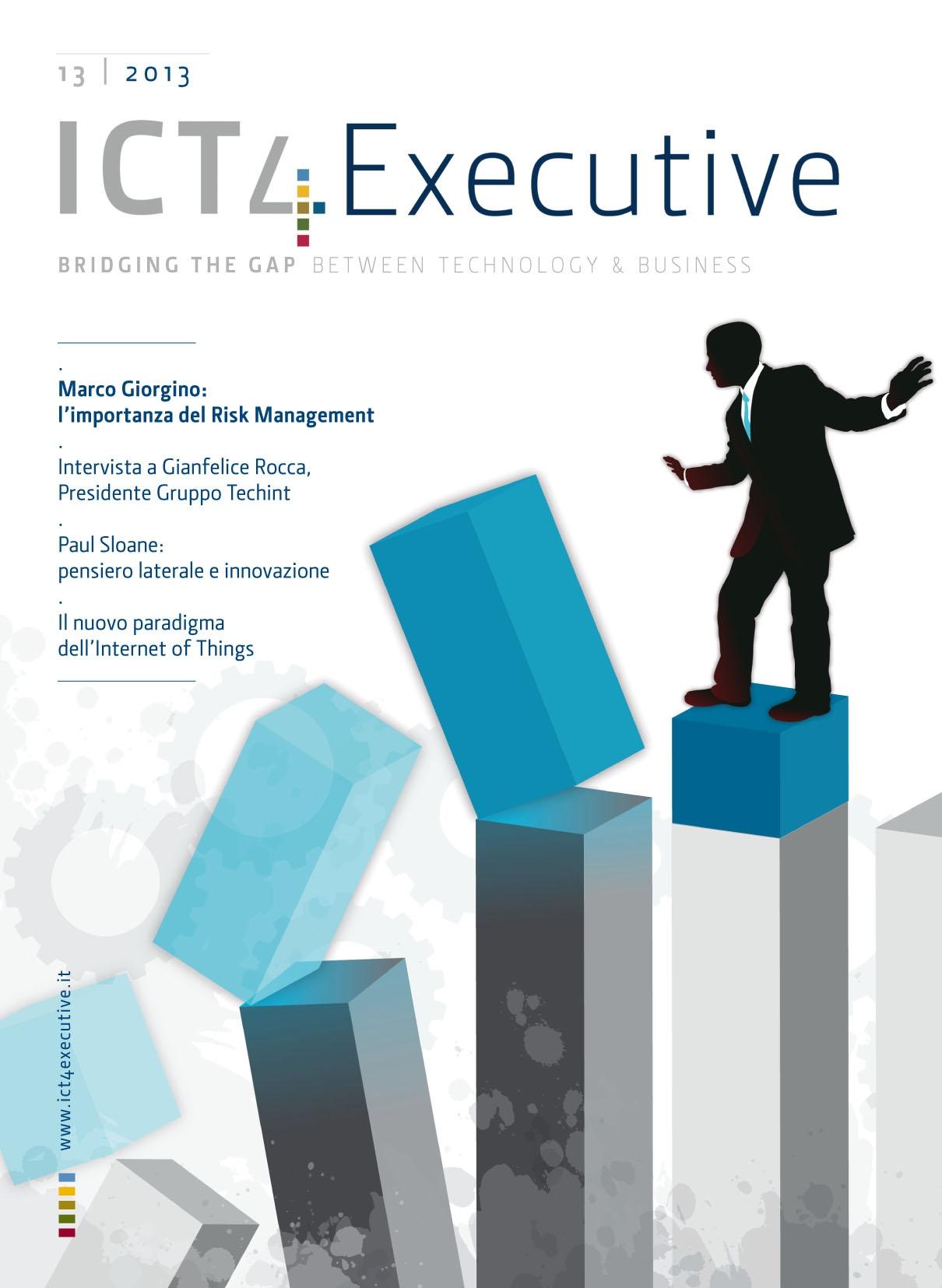ICT4executive n 13 Marco Giorgino l importanza del risk management Digital4